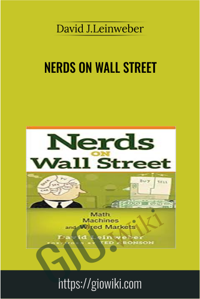 Nerds On Wall Street - David J.Leinweber