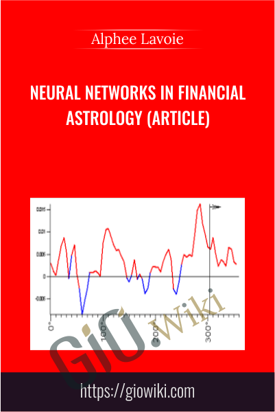 Neural Networks in Financial Astrology (Article) - Alphee Lavoie