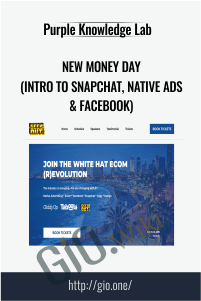 New Money Day (Intro to Snapchat, Native Ads & Facebook)