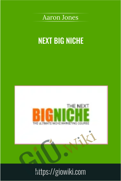 Next Big Niche - Aaron Jones