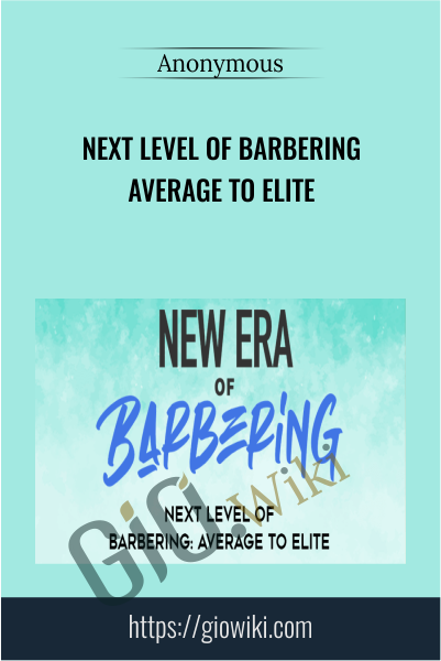 Next Level Of Barbering Average To Elite