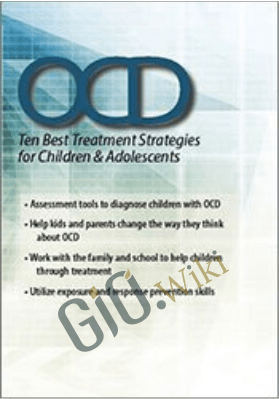 OCD: Ten Best Treatment Strategies for Children & Adolescents - Kimberly Morrow ,  Elizabeth DuPont Spencer