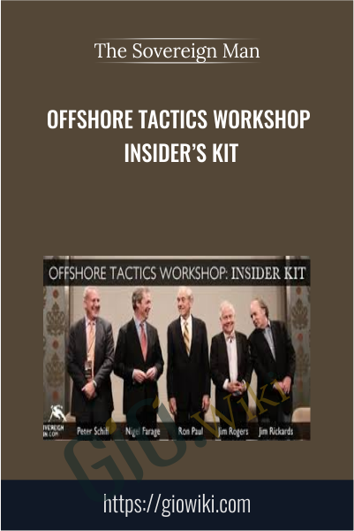 Offshore Tactics Workshop Insider's Kit - The Sovereign Man