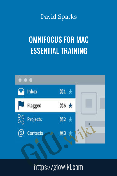 OmniFocus for Mac Essential Training - David Sparks