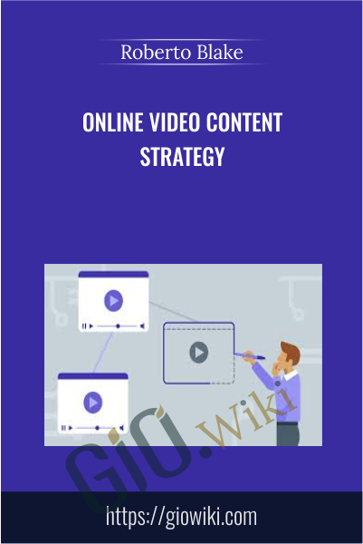 Online Video Content Strategy - Roberto Blake