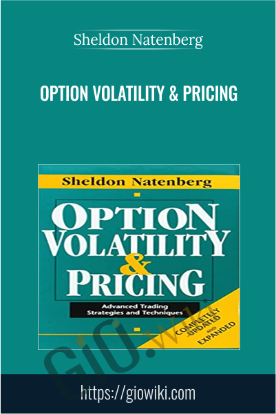 Option Volatility & Pricing - Sheldon Natenberg