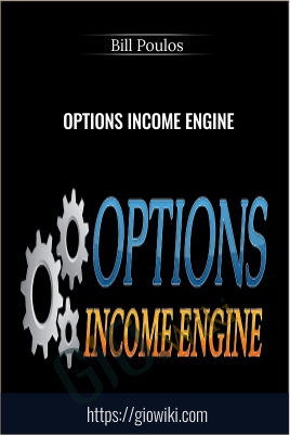 Options Income Engine - Bill Poulos
