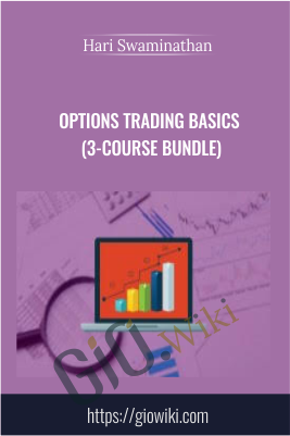 Options Trading Basics (3-Course Bundle) - Hari Swaminathan
