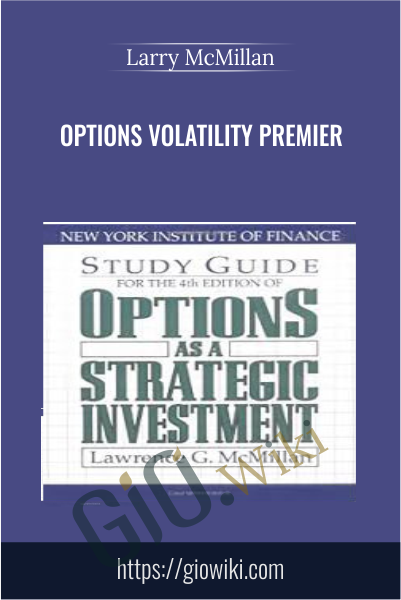Options Volatility Premier - Larry McMillan