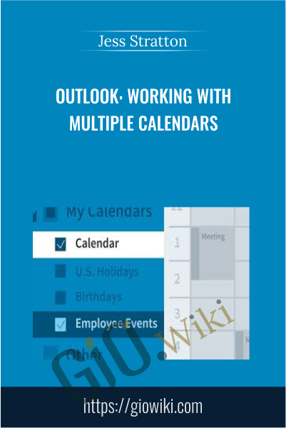 Outlook: Working with Multiple Calendars - Jess Stratton
