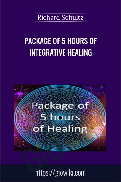 Package of 5 hours of integrative healing - Richard Schultz