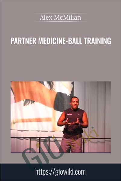 Partner Medicine-Ball Training - Alex McMillan