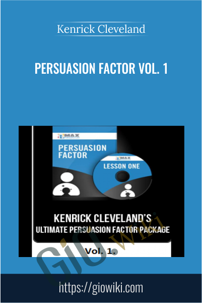 Persuasion Factor vol. 1 - Kenrick Cleveland
