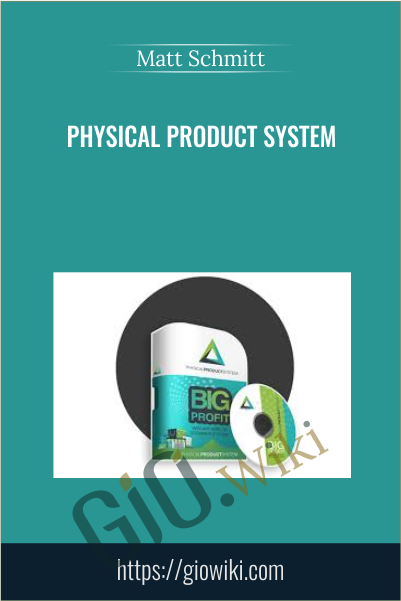 Physical Product System - Matt Schmitt