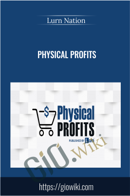 Physical Profits - Lurn Nation