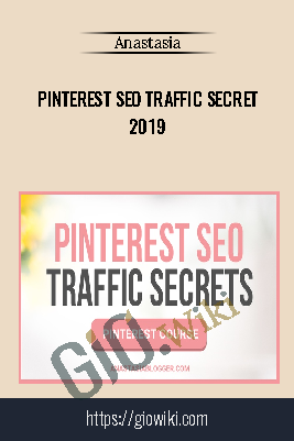 Pinterest SEO Traffic Secret 2019 - Anastasia