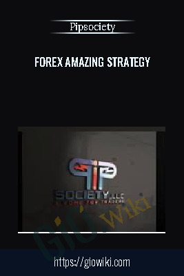 Forex Amazing Strategy – Pipsociety