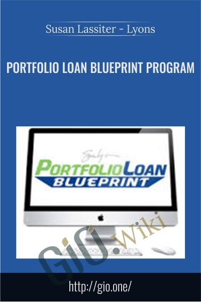 Portfolio Loan Blueprint Program - Susan Lassiter-Lyons