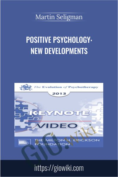 Positive Psychology: New Developments - Martin Seligman