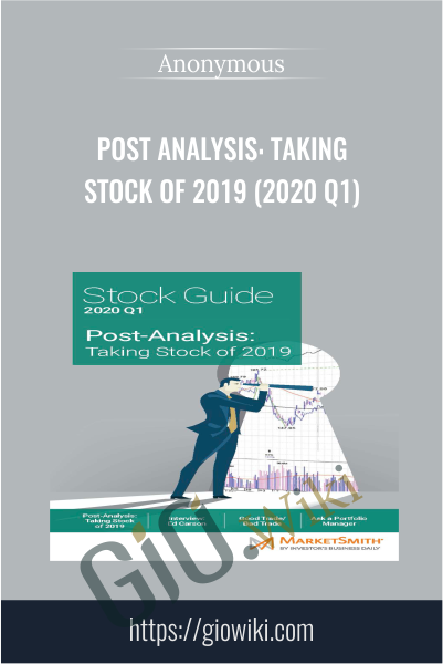 Post Analysis: Taking Stock of 2019 (2020 Q1)