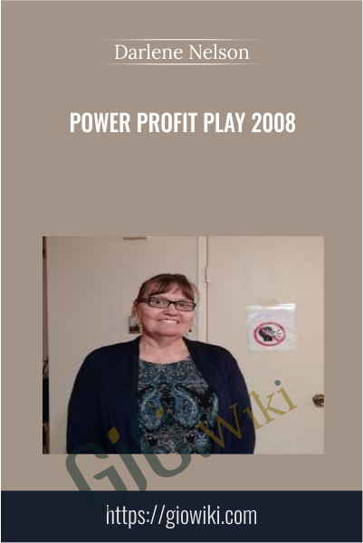 Power Profit Play 2008 - Darlene Nelson