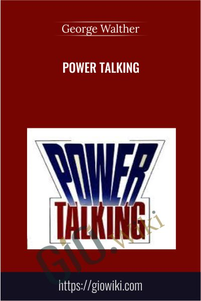 Power Talking - George Walther