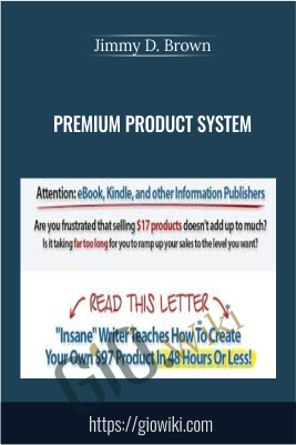 Premium Product System - Jimmy D. Brown