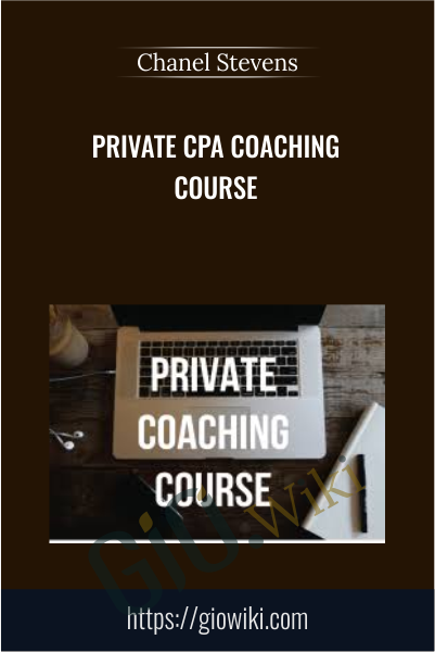 Private CPA Coaching Course - Chanel Stevens