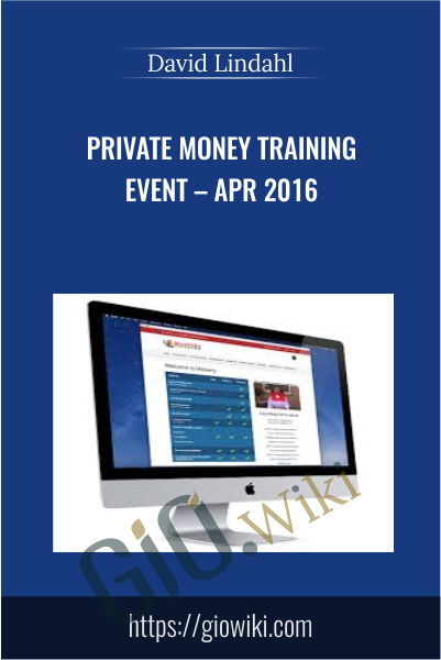 Private Money Training Event – Apr 2016 - David Lindahl
