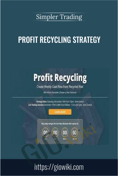 Profit Recycling Strategy - Simpler Trading