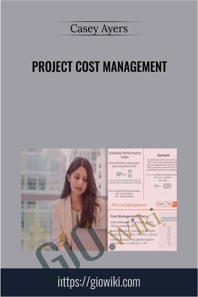 Project Cost Management - Casey Ayers