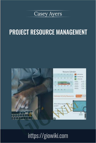 Project Resource Management - Casey Ayers