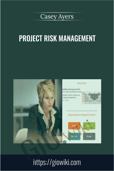 Project Risk Management - Casey Ayers