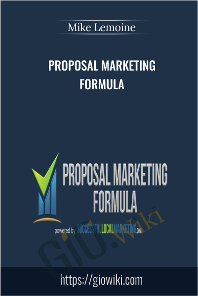 Proposal Marketing Formula - Mike Lemoine