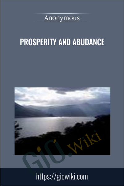 Prosperity and Abudance