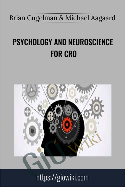 Psychology and Neuroscience for CRO - Brian Cugelman & Michael Aagaard