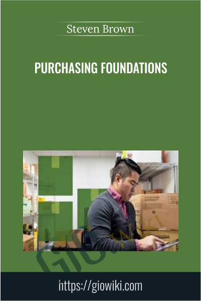 Purchasing Foundations - Steven Brown