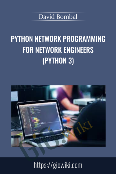 Python Network Programming for Network Engineers (Python 3) - David Bombal
