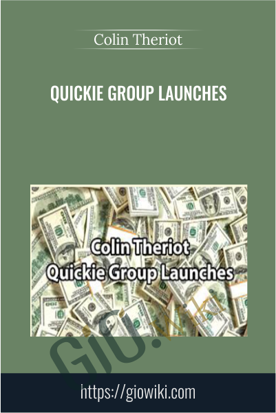 Quickie Group Launches - Colin Theriot