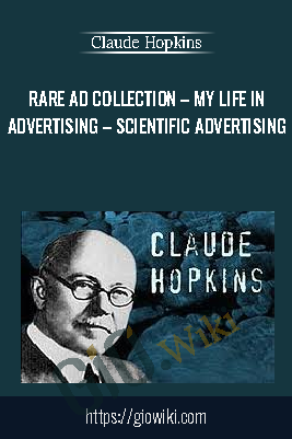 Rare Ad Collection – My Life in Advertising – Scientific Advertising - Claude Hopkins