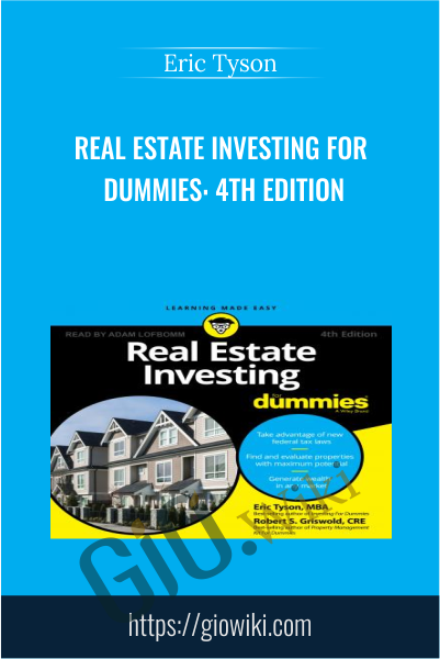 Real Estate Investing for Dummies: 4th Edition - Eric Tyson