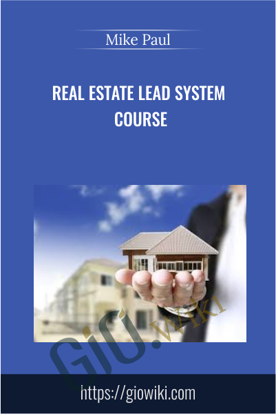 Real Estate Lead System Course - Mike Paul