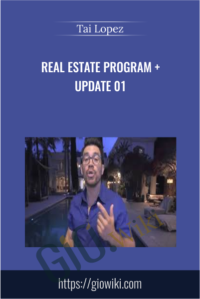 Real Estate Program + Update 01 - Tai Lopez