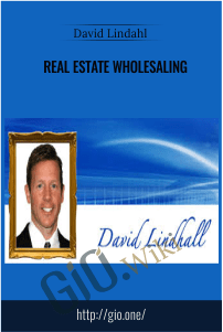 Real Estate Wholesaling – David Lindahl