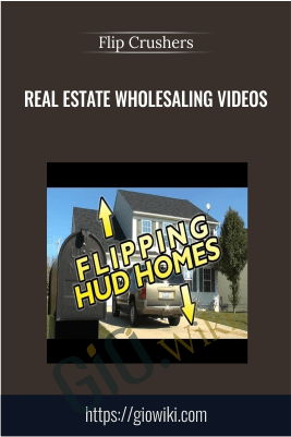 Real Estate Wholesaling Videos – Flip Crushers