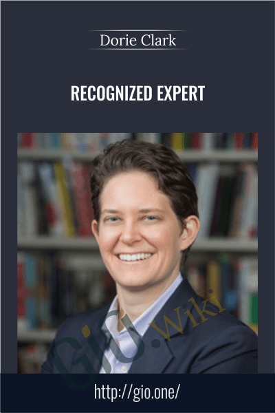 Recognized Expert - Dorie Clark