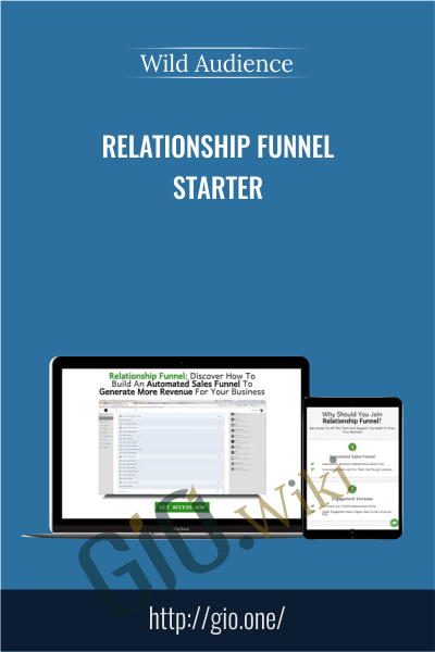 Relationship Funnel Starter - Wild Audience