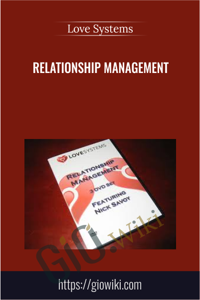 Relationship Management - Love Systems