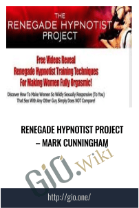 Renegade Hypnotist Project – Mark Cunningham