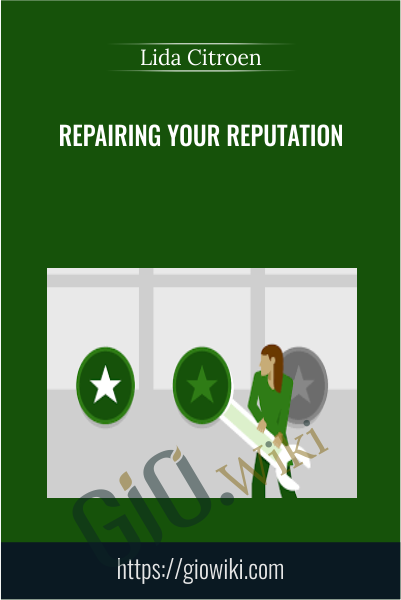 Repairing Your Reputation - Lida Citroen
